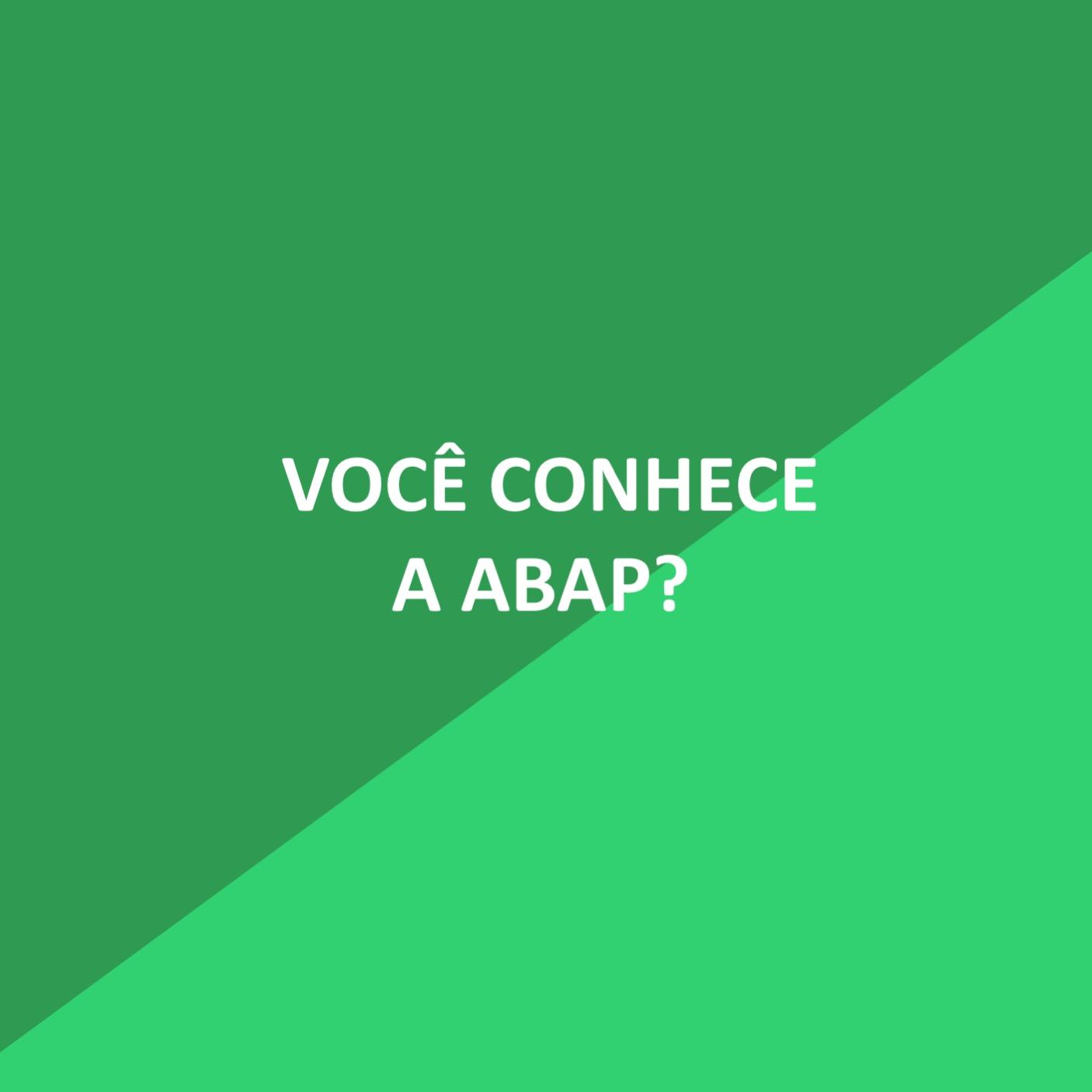 Conheça a ABAP